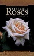 Serious Gardener: Reliable Roses - New York Botanical Garden - Paperback
