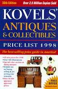 Kovels' Antiques & Collectibles Price List For the 1998 Market Illustrated