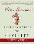 Miss Manners Citizen's Gde.to Civility