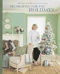 Decorating for the Holidays Christmas With Martha Stewart Living