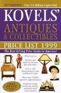 Kovels' Antiques and Collectibles Price List for the 1999 Market - Ralph Kovel - Paperback