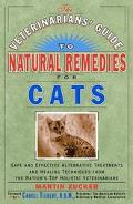 Veterinarians' Guide to Natural Remedies for Cats Safe and Effective Alternative Treatments ...