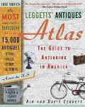 Leggett's Antiques Atlas: The Guide to Antiquing in America
