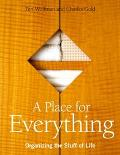 A Place For Everything: Organizing The Stuff Of Life - Peri Wolfman - Paperback