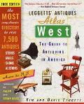 Leggetts' Antiques Atlas West 2000: The Guide to Antiquing in America - Kim Leggett - Paperb...