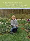 Gardening 101 Learn How to Plan, Plant, and Maintain a Garden