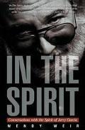 In the Spirit: Conversations with the Spirit of Jerry Garcia