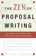Zen of Proposal Writing An Expert's Stress-Free Path to Winning Proposals