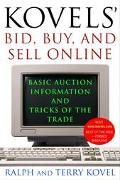 Kovels' Bid, Buy, and Sell Online Basic Auction Information and Tricks of the Trade