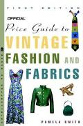 Official Price Guide to Vintage Fashion and Fabrics