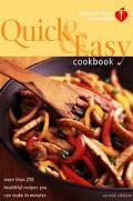 Quick & Easy Cookbook More Than 200 Healthful Recipes You Can Make in Minutes
