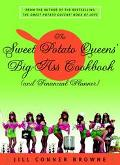 Sweet Potato Queens' Big-Ass Cookbook (And Financial Planner)