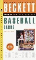 Official Beckett Price Guide to Baseball Cards, 2002-2003 - James Beckett - Mass Market Pape...