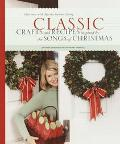 Classic Crafts and Recipes Inspired by the Songs of Christmas Christmas With Martha Stewart ...