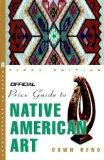 The Official Price Guide to Native American Art (Official Price Guide Series)