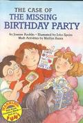 The Case of the Missing Birthday Party (Hello Math Reader, Level 4)