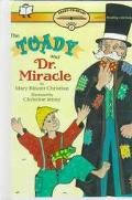 Toady and Dr. Miracle