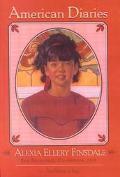 Alexia Ellery Finsdale: San Francisco, 1905 (American Diaries)