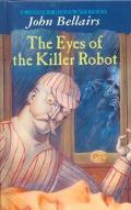 Eyes of the Killer Robot