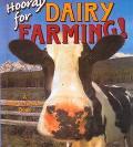 Hooray for Dairy Farming!