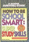 How to Be School Smart
