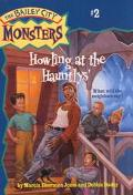 Howling at the Hauntlys' (The Bailey City Monsters, Number 2)