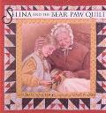 Selina and the Bear Claw Quilt