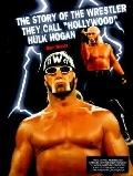 Story of the Wrestler They Call Hollywood Hulk Hogan