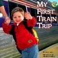 My First Train Ride