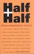Half and Half Writers on Growing Up Biracial and Bicultural