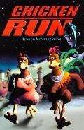 Chicken Run: Junior Novelization