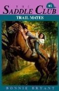 Trail Mates (Saddle Club)