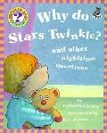 Why Do Stars Twinkle? And Other Nighttime Questions