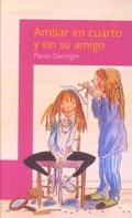Ambar en cuarto y sin su amigo / Amber Brown Goes Fourth (Spanish Edition)