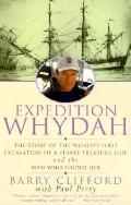 Expedition Whydah: The Story of the World's First Excavation of a Pirate Treasure Ship and t...