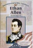 Ethan Allen: Revolutioinary Hero (Revolutionary War Leaders)