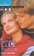 London : Kit and Robin