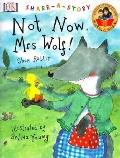 Not Now, Mrs. Wolf (DK Share-A-Story)