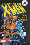 Creating the X-Men: How It All Began