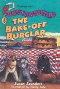 The Bake-Off Burglar (All-American Puppies)