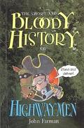Short and Bloody History of Highwaymen