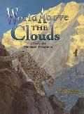 World Above the Clouds: A Story of a Himalayan Ecosystem