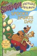 Spooky Sports Day (Scooby-Doo! Picture Clue Book, No. 14)