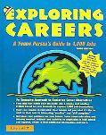 Exploring Careers : A Young Person's Guide to 1,000 Jobs