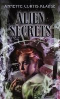 Alien Secrets (Turtleback School & Library Binding Edition)