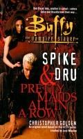 Spike And Dru: Pretty Maids All In A Row (Buffy the Vampire Slayer (Sagebrush))
