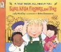 Eyes, Nose, Fingers, And Toes (Turtleback School & Library Binding Edition)
