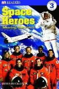 Space Heroes : Amazing Astronauts