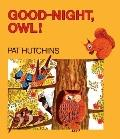 Good-Night, Owl! (Turtleback School & Library Binding Edition)
