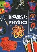 Illustrated Dictionary Of Physics (Usborne Illustrated Dictionaries (Prebound))